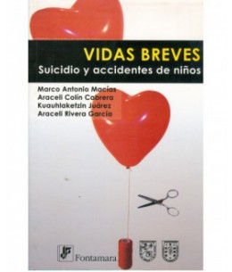 VIDAS BREVES. Suicidio y accidentes de niños